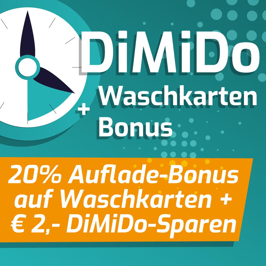 DiMiDo-Aktion + Waschkarten-Auflade-Bonus